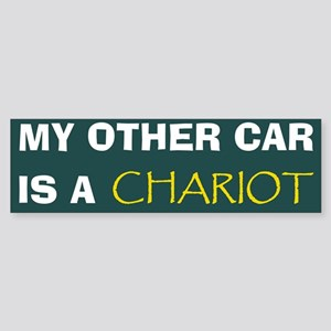 my other car is a chariot Bumper Sticker