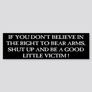 A Good Little Victim Bumper Sticker