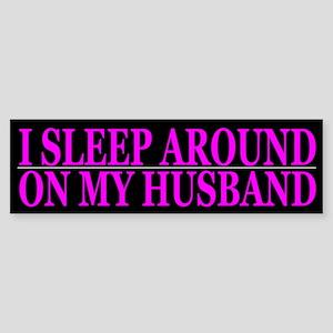 Cheating Wife Girlfriend Slut Bumper Sticker