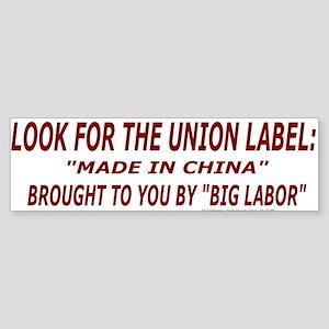 Look for the Union Label Bumper Sticker