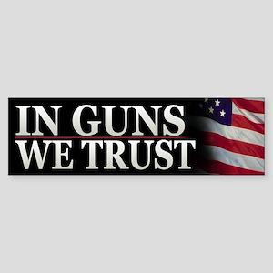 In Guns We Trust Patriotic Bumper Sticker