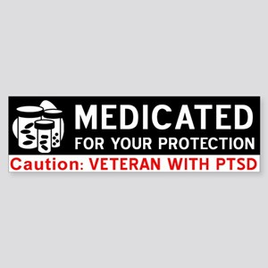 Medicated for Your Protection Bumper Sticker