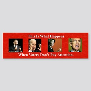 """Nobody's Paying Attention"" Bumper Sticker"