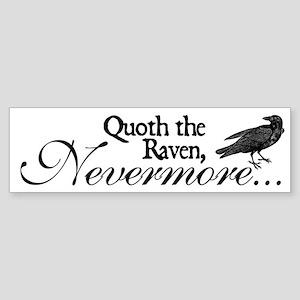 Raven Nevermore Bumper Sticker