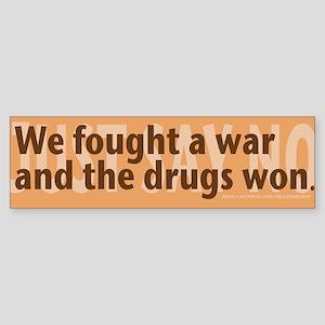Drugs Win War on Drugs Bumper Sticker