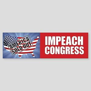 Impeach Congress - America Sold Out Bumper Sticker