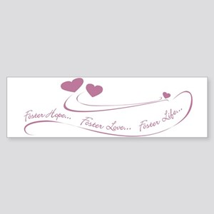 Foster Hope...Foster Love...Bumper Sticker