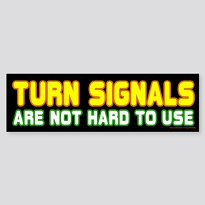 Turn Signals Are Not Hard To Use (sticker)