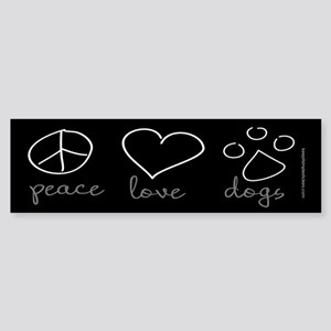 Peace Love Dogs Bumper Sticker