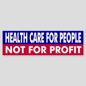 Health Care Reform: Bumper Sticker