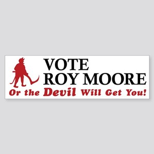 Vote Roy Moore - Or The Devil Will Get You!