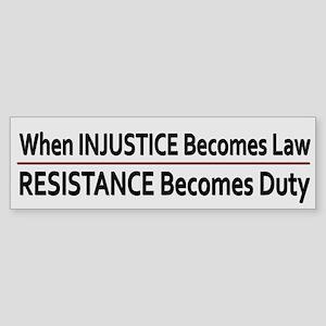 Injustice Is Law ~ Sticker