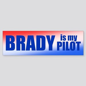 Brady Is My Pilot Sticker (Bumper)