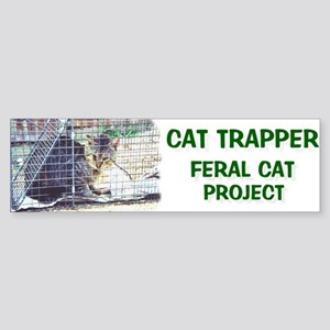Cat Trapper - Feral Cat Project Bumper Sticker