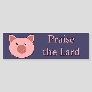 Praise the Lard Sticker (Bumper)