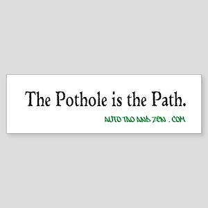 The Pothole is the Path. Auto Tao and Zen . com