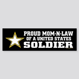Proud Mom-n-law of a U.S. Soldier Sticker (Bumper)