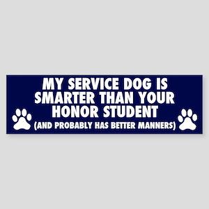 MY SERVICE DOG IS SMARTER Bumper Sticker