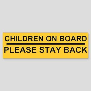 stay back Sticker (Bumper)