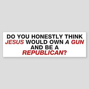 Jesus Is Not A Gun-Toting Republican Bumper Sticke