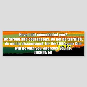 Joshua 1:9 Bumper Sticker