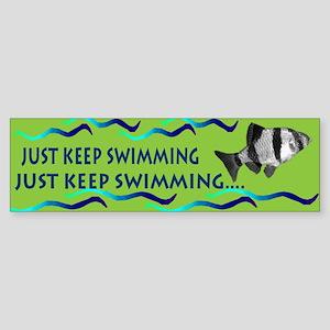 Just keep swimming bumpersticker Bumper Sticker