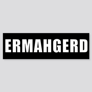 ERMAHGERD WHITE clear back Bumper Sticker