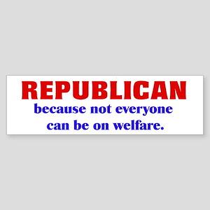 Republican Welfare Bumper Sticker