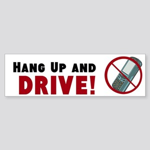 Hang Up and DRIVE - Sticker (Bumper)