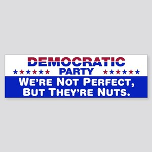 Democrats: We're Not Perfect, But They're Nuts Sti