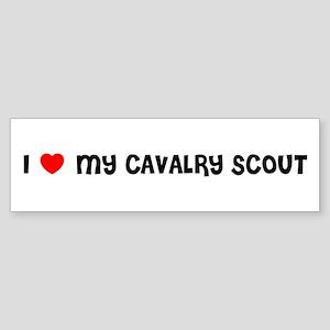 I LOVE MY CAVALRY SCOUT Bumper Sticker