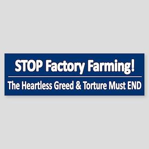 Stop Factory Farming - Bumper Sticker