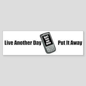 Don't Text And Drive (bumper) Bumper Sticker