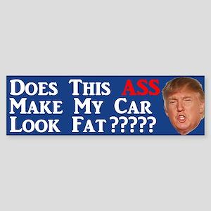 Does This Ass Trump Bumper Sticker