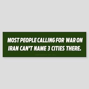 Calling for War in Iran Bumper Sticker