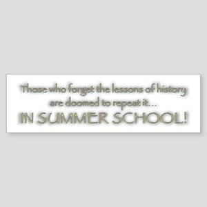 Summer School Bumper Sticker