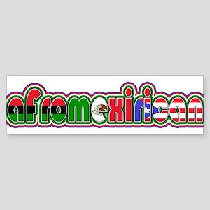 AfroMexiRican Bumper Sticker