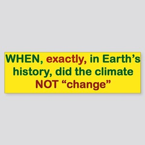When Exactly In Earths History Did Bumper Sticker