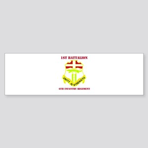 DUI - 1st Bn - 6th Infantry Regt with Text Sticker