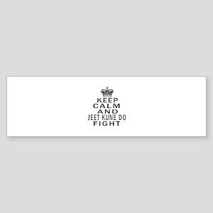 Keep Calm And Jeet Kune Do Fight Sticker (Bumper)