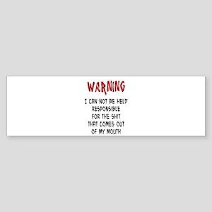 Warning Not Responsible Sticker (Bumper)