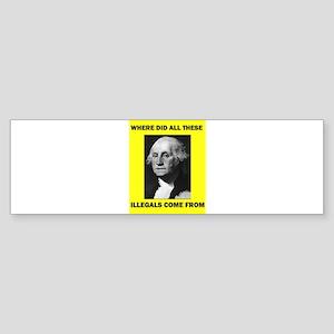 ILLEGALS Bumper Sticker