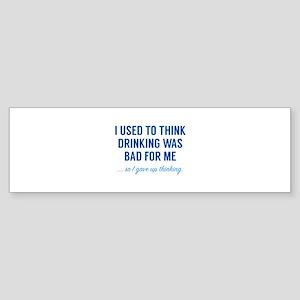 I Gave Up Thinking Sticker (Bumper)
