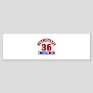 Officially 36 Forever 18 Sticker (Bumper)