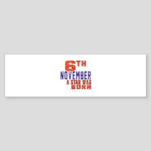 6 November A Star Was Born Sticker (Bumper)