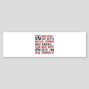 17 Birthday Turn Back Designs Sticker (Bumper)