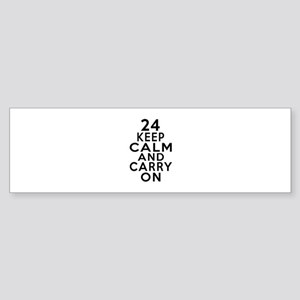 24 Keep Calm And Carry On Birthda Sticker (Bumper)