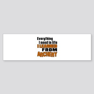 Everything I Learned From Archery Sticker (Bumper)