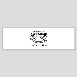 This is what an awesome Bocce bal Sticker (Bumper)