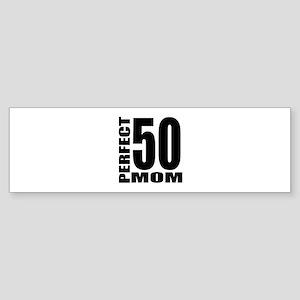 Perfect Mom 50 Birthday Designs Sticker (Bumper)